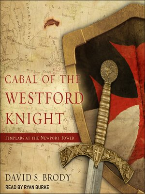 cover image of Cabal of the Westford Knight: Templars at the Newport Tower