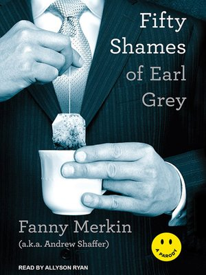 cover image of Fifty Shames of Earl Grey