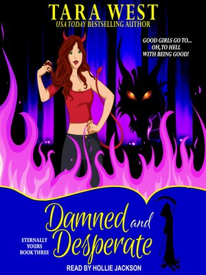 cover image of Damned and Desperate