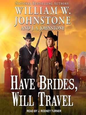 cover image of Have Brides, Will Travel Series, Book 1