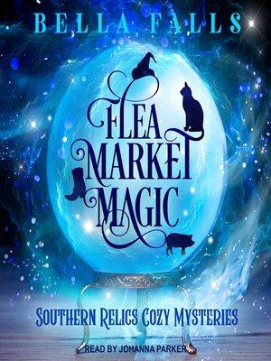 cover image of Flea Market Magic