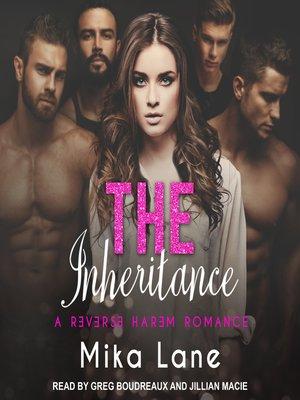 cover image of The Inheritance--A Reverse Harem Romance