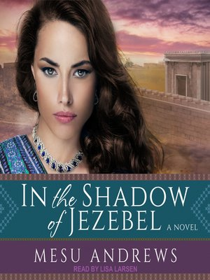cover image of In the Shadow of Jezebel