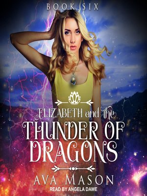 cover image of Elizabeth and the Thunder of Dragons--A Reverse Harem Paranormal Romance