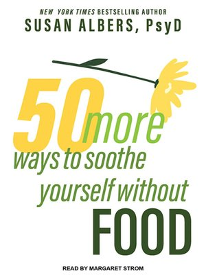 cover image of 50 More Ways to Soothe Yourself Without Food