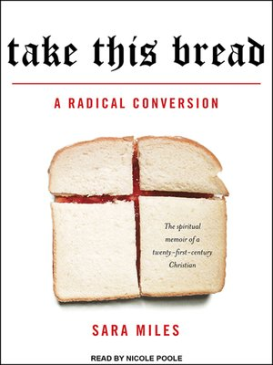 sara miles take this bread essay Sara miles · home · bio · books · videos · the food pantry · speaking · contact · home · bio · books · videos · the food pantry · speaking · contact -1jpg.
