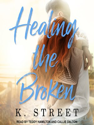 cover image of Healing the Broken