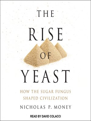 cover image of The Rise of Yeast