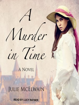 cover image of A Murder in Time--A Novel