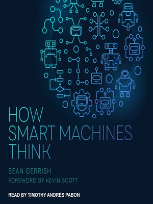 cover image of How Smart Machines Think
