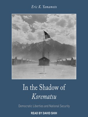 cover image of In the Shadow of Korematsu