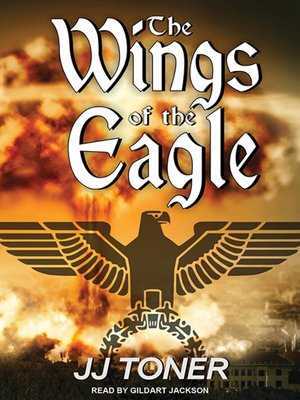 cover image of The Wings of the Eagle--A WW2 Spy Thriller