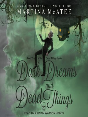 cover image of Dark Dreams and Dead Things
