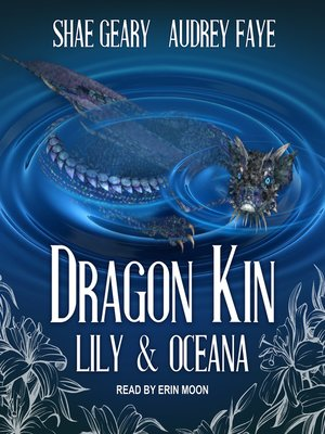 cover image of Dragon Kin--Lily & Oceana