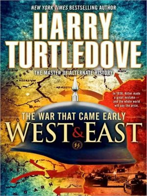 cover image of The War That Came Early--West and East