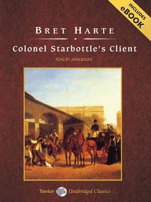 cover image of Colonel Starbottle's Client