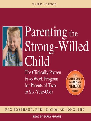 cover image of Parenting the Strong-Willed Child