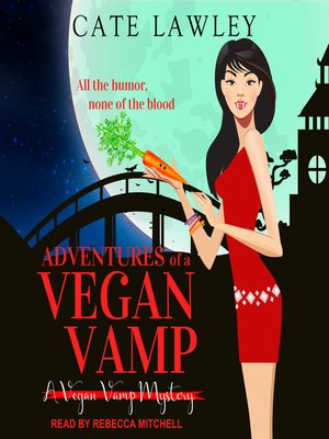 cover image of Adventures of a Vegan Vamp