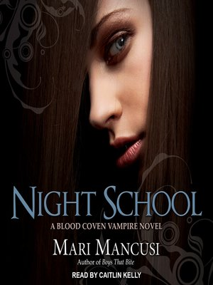 cover image of Night School--A Blood Coven Vampire Novel