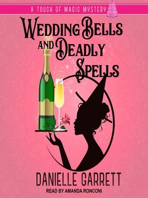 cover image of Wedding Bells and Deadly Spells