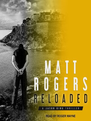 cover image of Reloaded--A Jason King Thriller