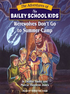 cover image of Werewolves Don't Go to Summer Camp