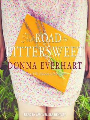 cover image of The Road to Bittersweet