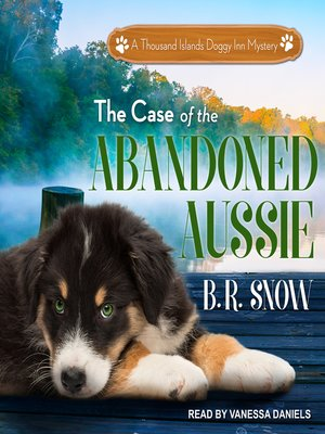cover image of The Case of the Abandoned Aussie
