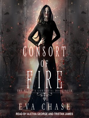 cover image of Consort of Fire--A Paranormal Reverse Harem Novel