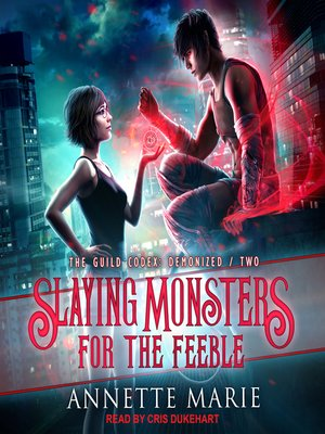 cover image of Slaying Monsters for the Feeble