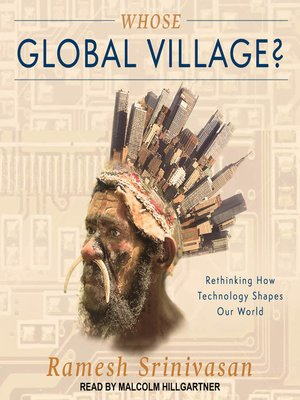 cover image of Whose Global Village?