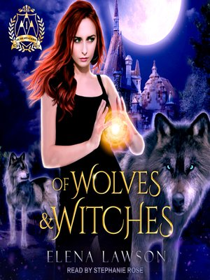 cover image of Of Wolves & Witches