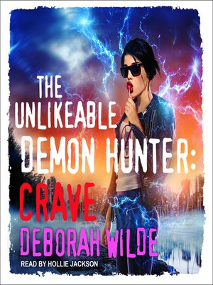 cover image of The Unlikeable Demon Hunter: Crave