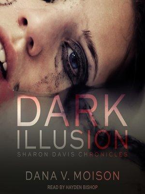 cover image of Dark Illusion