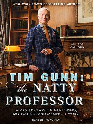 cover image of Tim Gunn--the Natty Professor