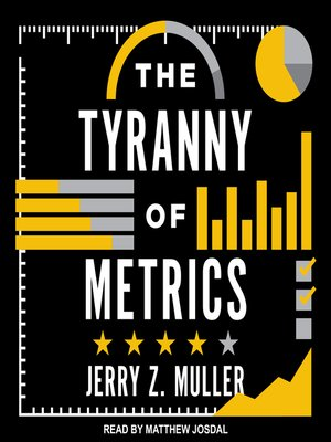 cover image of The Tyranny of Metrics