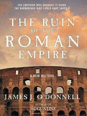 cover image of The Ruin of the Roman Empire