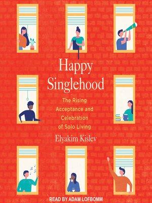 cover image of Happy Singlehood
