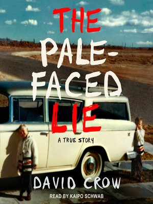 cover image of The Pale-Faced Lie