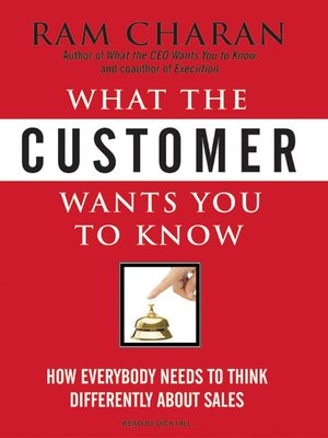 cover image of What the Customer Wants You to Know