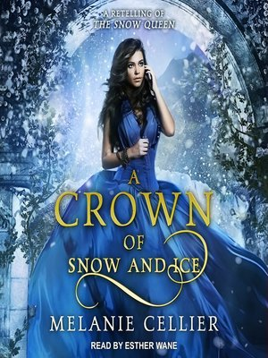 cover image of A Crown of Snow and Ice