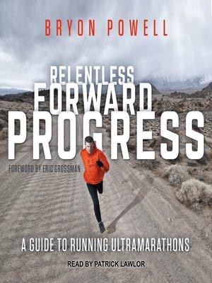 cover image of Relentless Forward Progress