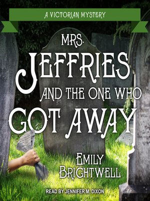 cover image of Mrs. Jeffries and the One Who Got Away