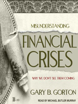 cover image of Misunderstanding Financial Crises