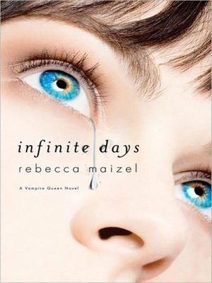 cover image of Infinite Days--A Vampire Queen Novel