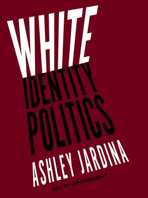 cover image of White Identity Politics
