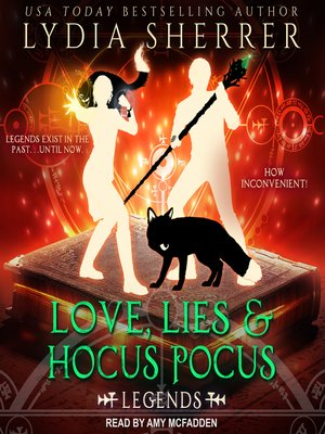 cover image of Love, Lies, and Hocus Pocus--Legends