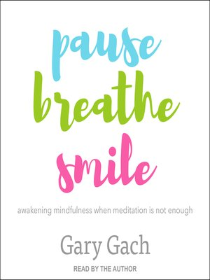 cover image of Pause, Breathe, Smile