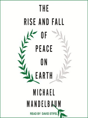 cover image of The Rise and Fall of Peace on Earth