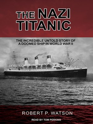 cover image of The Nazi Titanic